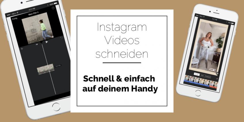 So bearbeitest du deine Instagram Videos schnell und einfach auf dem Handy