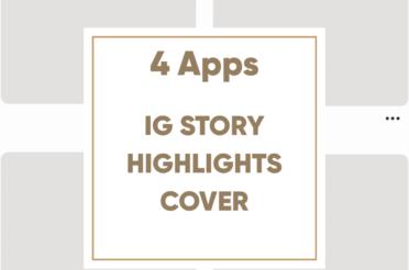 Instagram Story Highlight Cover – 4 Möglichkeiten sie individuell zu gestalten