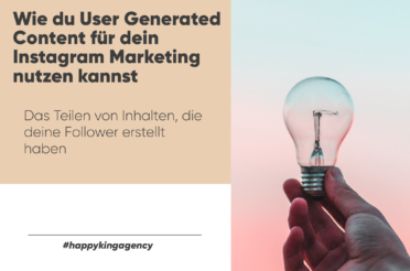 Wie du User Generated Content für dein Instagram Marketing nutzen kannst