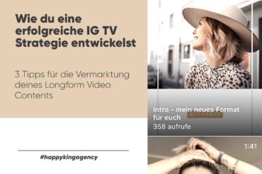 Wie du eine erfolgreiche IG TV Strategie entwickelst