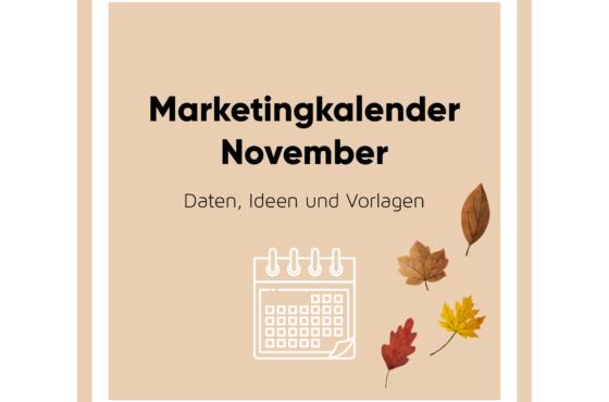 Marketingkalender für deinen Content im November