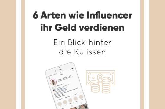 Ein Blick hinter die Kulissen: Wie Influencer ihr Geld verdienen