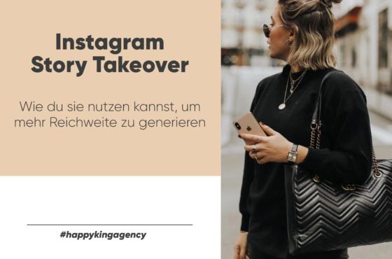 Wie Du Instagram Story Takeover nutzen kannst
