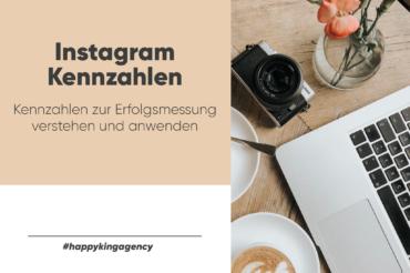 Instagram Kennzahlen verstehen und anwenden – eine Übersicht für dich