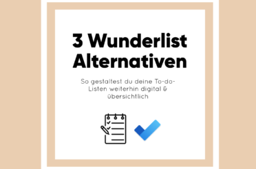 3 Wunderlist Alternativen für deine digitale To-Do-List
